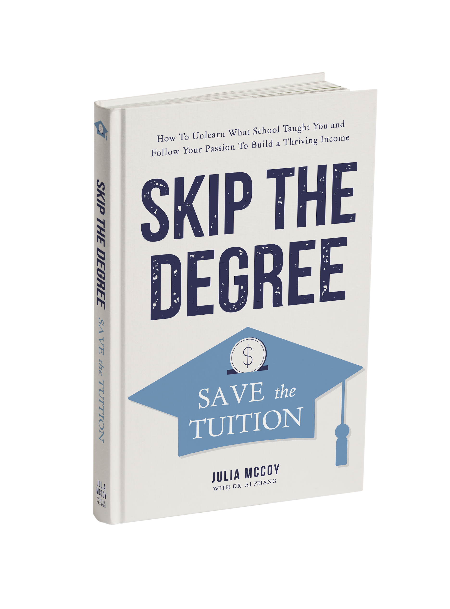 Skip The Degree, Save The Tuition